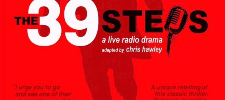 The 39 Steps: A Live Radio Drama